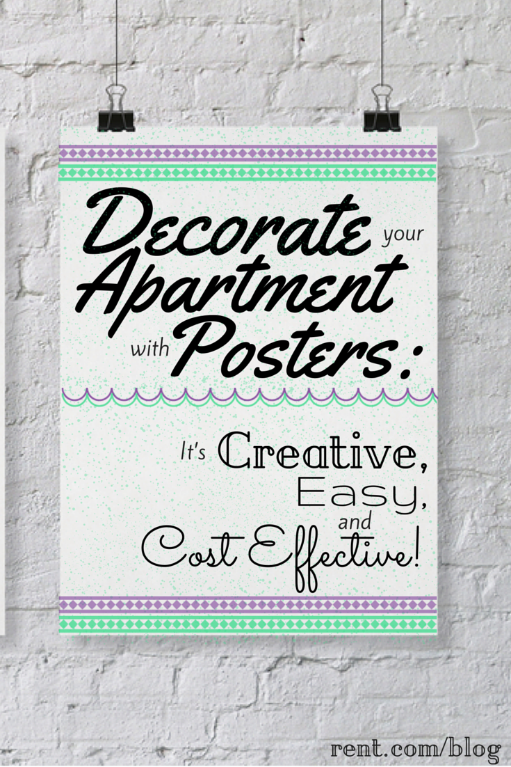 Decorate Your Apartment with Posters- It's Easy, Creative and Cost Effective!