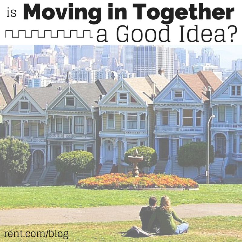 Is Moving in Together a Good Idea- - If you and your significant other are considering moving in together, check out this guide for making sure it's the right decision