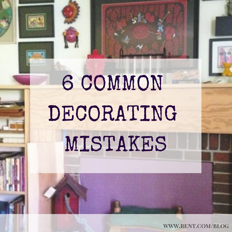 Rent Com Review: 6 Common Apartment Decorating Mistakes