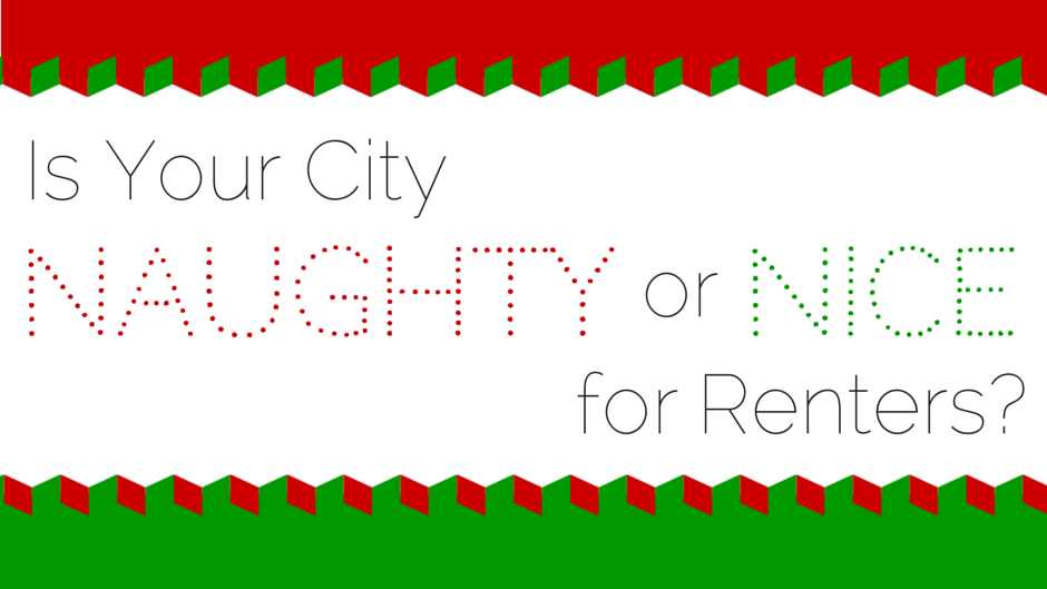 Naughty or Nice Cities for Renters